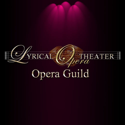 Lyrical Opera Theater Opera Guild